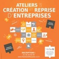 Les Ateliers de la Création-reprise d'entreprise - Nantes, Saint-Nazaire et Ancenis
